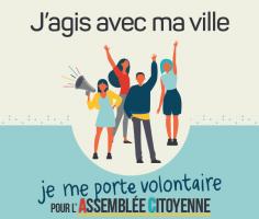 Assemblée citoyenne : je me porte volontaire