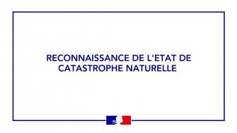 Reconnaissance de l'état de catastrophe naturelle pour l'été 2020
